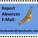 Report Absences E-Mail: brphawks@cpschools.com