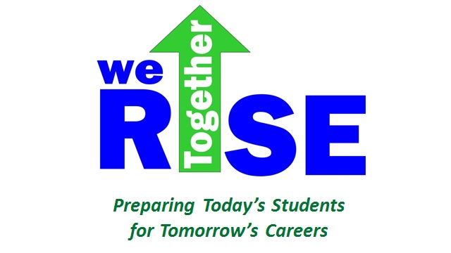 Together We Rise - Preparing Today's Students for Tomorrow's Careers