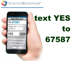 School Messenger text YES to 67587