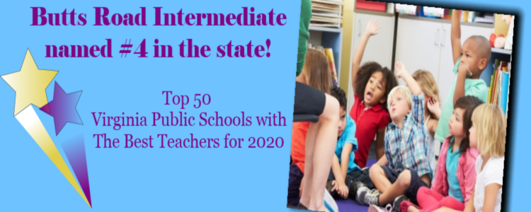 Butts Road Intermediate is #4 in the state! Top 50 Virginia Public Schools with The Best teachers for 2020