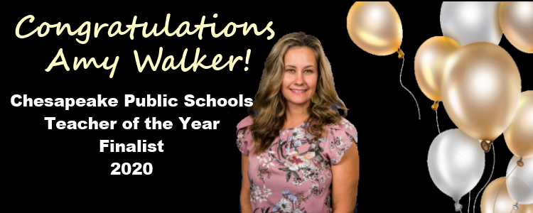Congratulations Amy Walker Chesapeake Public Schools Teacher of the Year Finalist 2020