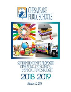 Chesapeake Public Schools 2018-2019 Superintendents Proposed Operating, Catagorical & Special Funds Budget Book Cover