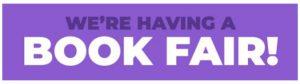 purple banner - we're having a book fair