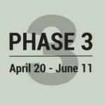 Phase 3: April 20-June 11