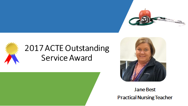 Ribbon. 2017 ACTE Outstanding Service Award. Apple and stethoscope. Jane Best picture. Jane Best. Practical Nursing Teacher