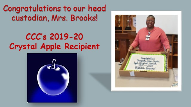 Congratulations to our head custodian, Mrs. Brooks! CCC's 2019-20 Crystal Apple Recipient