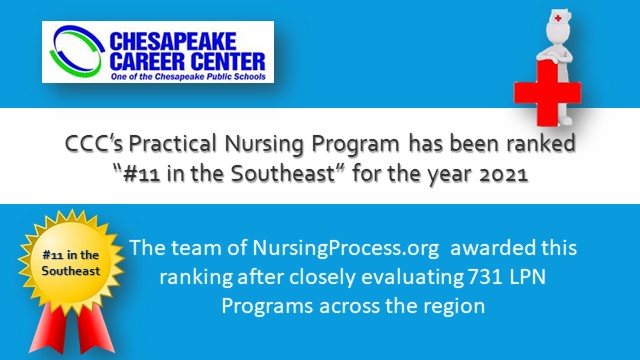 """Chesapeake Career Center logo, CCC's Practical Nursing Program has been ranked """"#11 in the Southeast"""" for the year 2021, The team of NursingProcess.org awarded this ranking after closely evaluating 731 LPN Programs across the region, clip art of a nurse and award ribbon"""