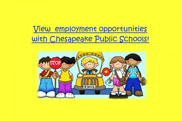 View employment opportunities with Chesapeake Public Schools!