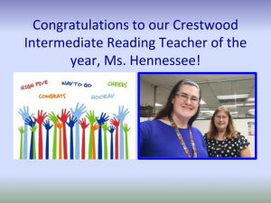 Congratulations to our reading teacher of year, Ms. Hennessee.