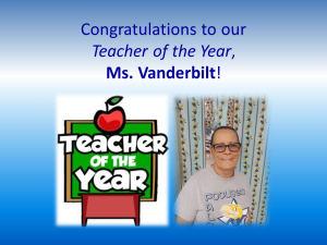 Congratulations to our Teacher of the Year, Ms. Vanderbilt! Teacher of the Year.