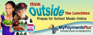 My Payments Plus think outside the lunchbox Prepay for School Meals Online