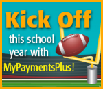Kick Off this school year with MyPaymentsPlus
