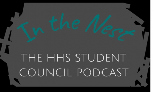 In the nest: The HHS Student Council Podcast