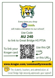 Link your Kroger Card to benefit Great Bridge High School! Use Code AU 240 in your community rewards link.