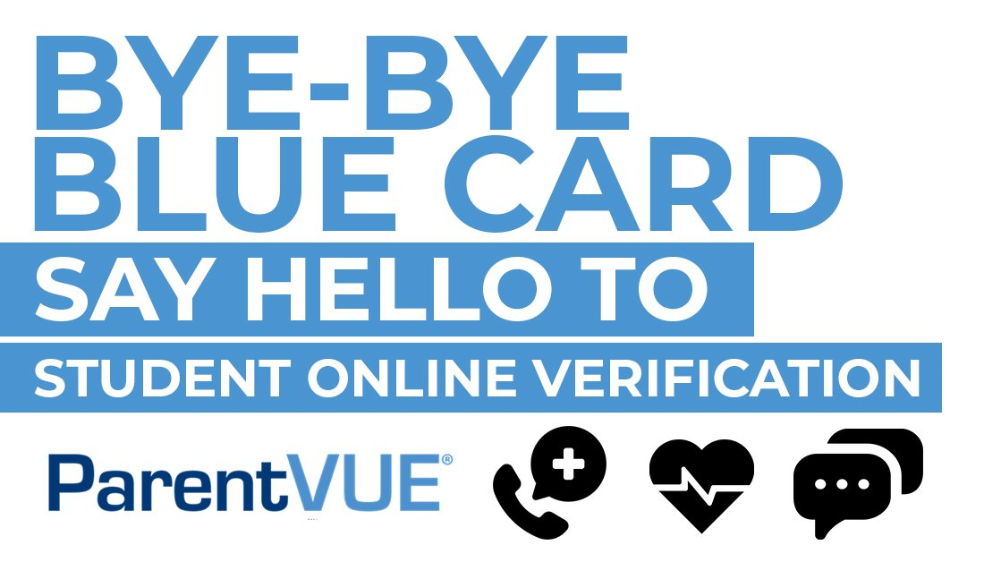 Bye-bye blue card. Say Hello to Student Online Verification with ParentVUE