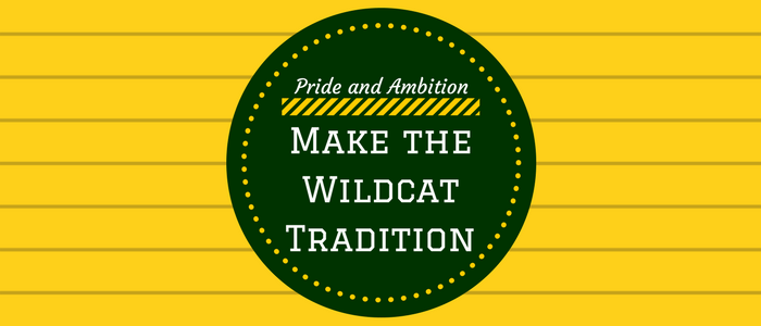 Pride and Ambition Make the Wildcat Tradition Sign