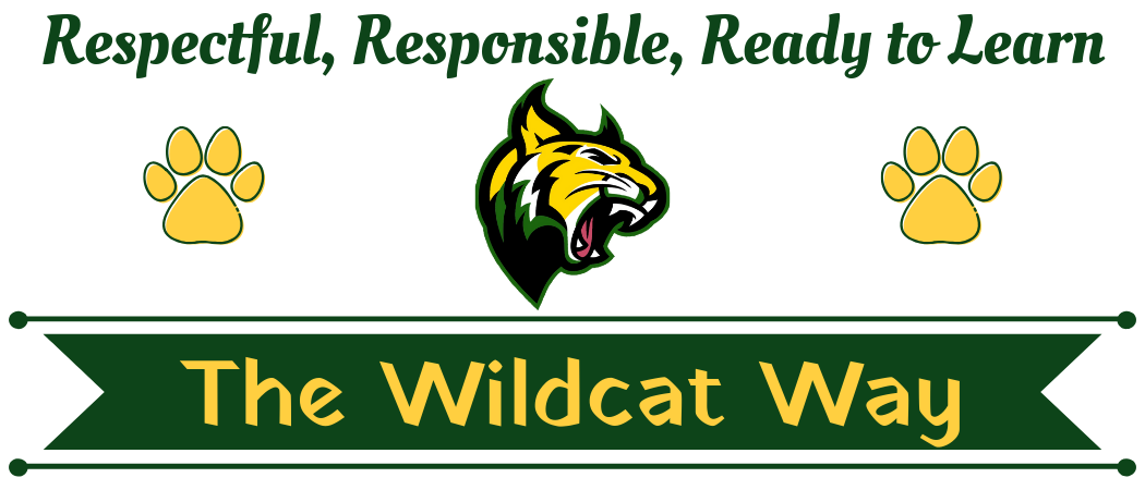 Respectful, Responsible, Ready to Learn. The Wildcat Way. White background, with green and gold wildcat in the middle. green and gold paw prints on the left and right of the wildcat.