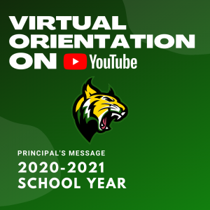 Virtual Orientation on YouTube. Picture of GBMS Wildcat in green, gold, black, and white. Principal's Message 2020-2021 School Year