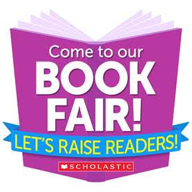 Come to our Book Fair Let's Raise Readers Scholastic