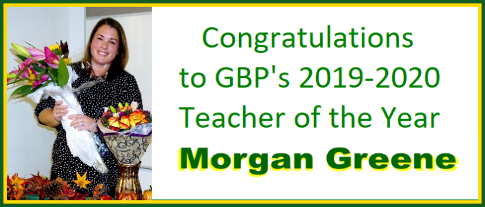 Congratulations to GBP's 2019-2020 Teacher of the Year Morgan Greene