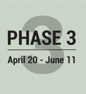 Phase 3 April 20- June 11