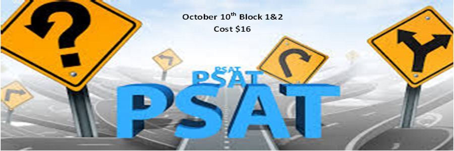 psat test october 10th block 1 and 2 cost is 16