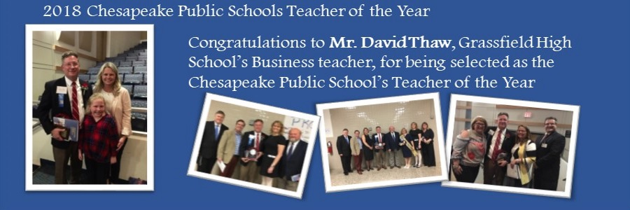 chesapeake public schools teacher of the year david thaw. grassfield high school business teacher of the year