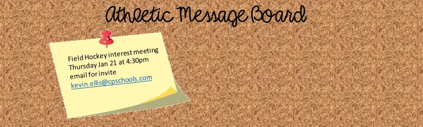 athletic message board posting FH interest meeting thursday email kevin.ellis@cpschools.com