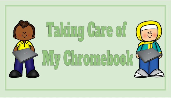 Taking Care of My Chromebook