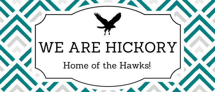 We are Hickory Home of the Hawks with Teal, Grey, and White diamonds and a black flying hawk