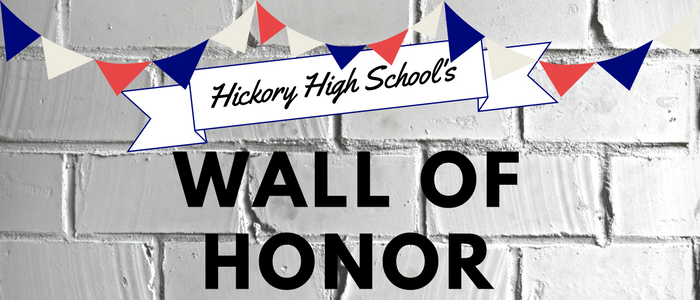 Hickory High School's Wall of Honor Brick Wall red white and blue banner