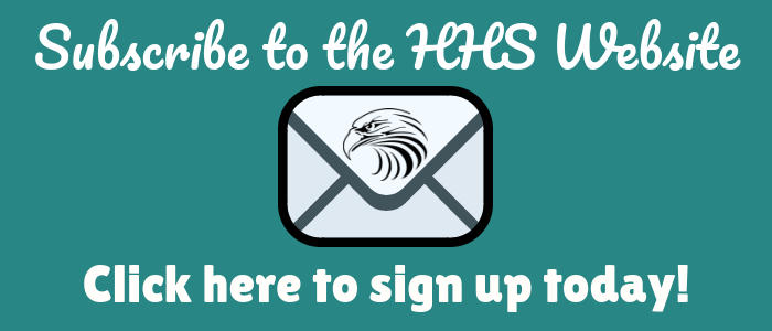 "Teal Background. White letters/words. ""Subscribe to the HHS Website. Click here to sign up today!"" Image of an envelop with a Hawk on it."