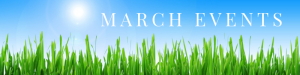 close up of green grass against a blue sky: March Events