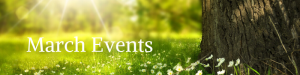Grassy Field: March Events
