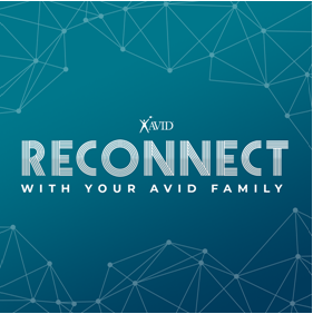 AVID reconnect with your avid family