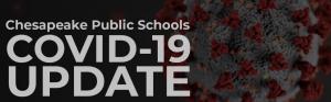 chesapeake public schools covid-19 update virus molecule in background