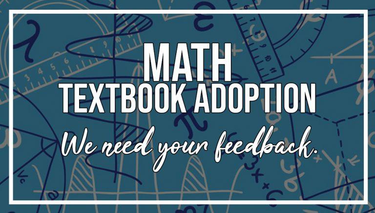 Math-Textbook-Adoption we need your feedback