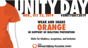 Unity Day Wed. Oct 23, 2019 Wear and share orange in support of bullying prevention unite for kindess, acceptance, and inclusion