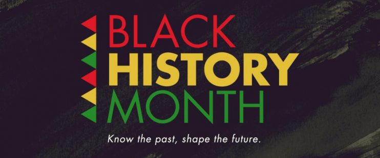 Black History Month Know the past, Shape the future