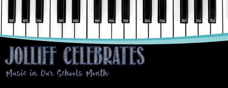 Jolliff Celebrates Music in our Schools Month
