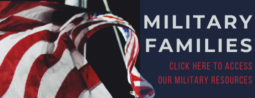 Military Families- click here for military resources