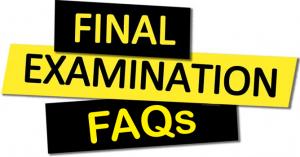 Final Examination FAQs