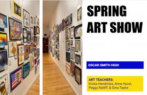Spring Art Show, Oscar Smith High School, Art Teachers: Krista Hendricks, Anne Hurst, Peggy Ratliff, & Gina Taylor