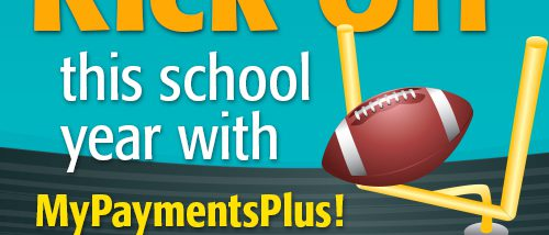 Kick Off this school year with my payments plus
