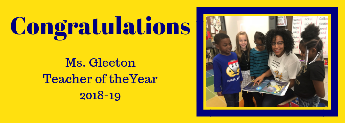 Congratulations Ms. Gleeton Teacher of the Year 2018-19