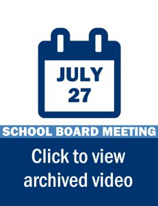 School Board Meeting Video Link: July 27