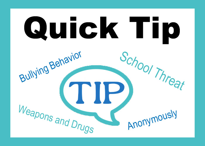 Quick Tip: Bullying Behavior, School Threat, Weapons and Drugs, Anonymously Tip Talking Bubble