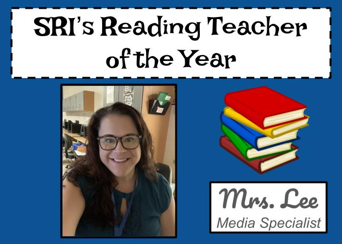 SRI's Reading Teacher of the Year, Mrs. Lee, Media Specialist