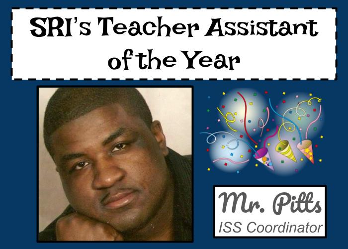 SRI's Teacher Assistant of the Year, Mr Pitts, ISS Coordinator