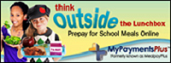 Think outside the lunchbox prepay for school meals online mypayments plus
